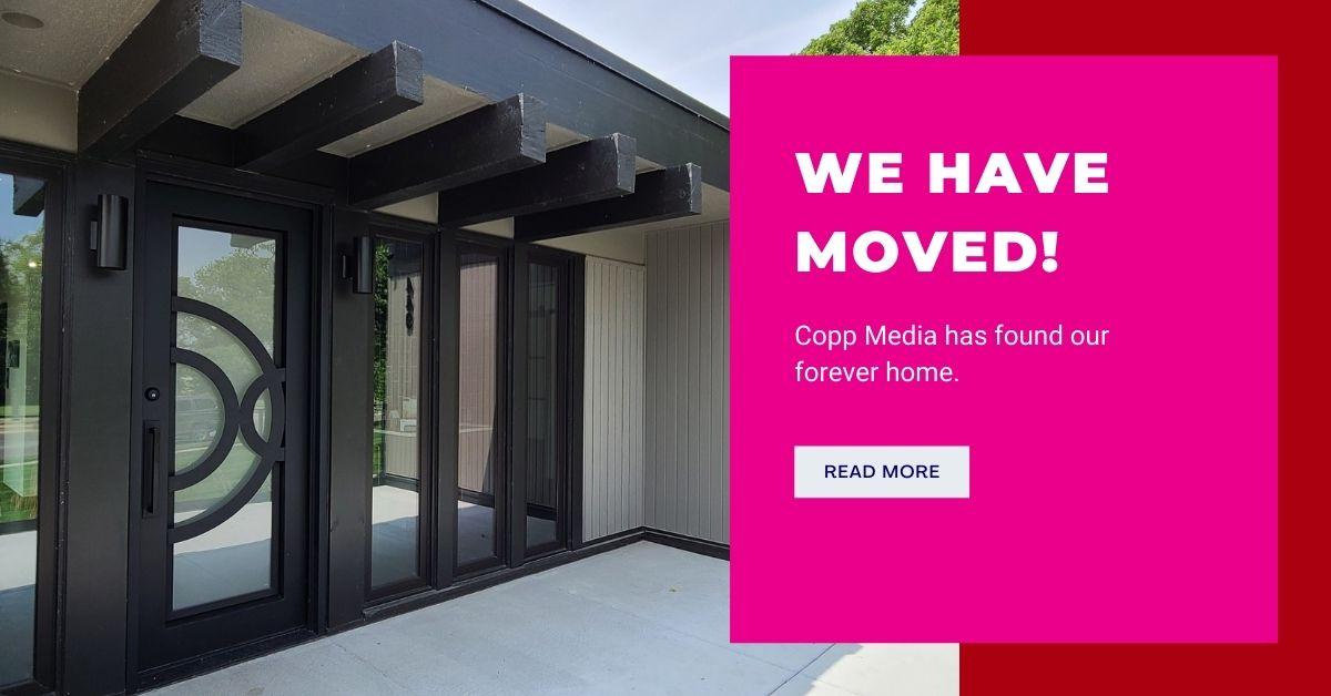 Copp Media has Moved