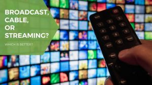 Broadcast, Cable and Streaming TV Advertising